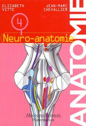 Couverture du livre « Anatomie Et Neuro-Anatomie » de Jean-Marc Chevallier aux éditions Lavoisier Msp