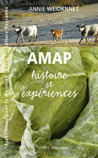 Couverture du livre « AMAP ; histoire et expériences » de Annie Weidknnet aux éditions Loubatieres