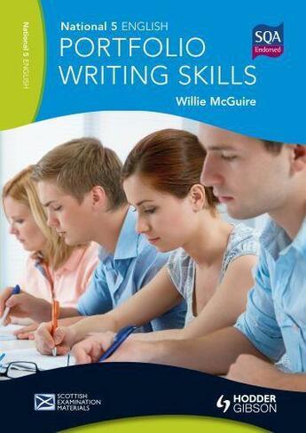 Couverture du livre « National 5 English: Portfolio Writing Skills eBook ePub » de Mcguire Willie aux éditions Hodder Education Digital