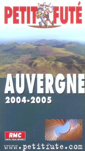 Couverture du livre « Guide Petit Fute ; Region ; Auvergne (édition 2004/2005) » de Collectif Petit Fute aux éditions Le Petit Fute