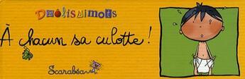 Couverture du livre « à chacun sa culotte » de Reynet aux éditions Scarabea