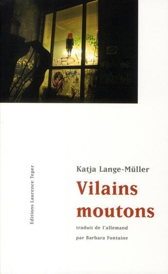 Couverture du livre « Vilains moutons » de Katja Lange-Muller aux éditions Laurence Teper