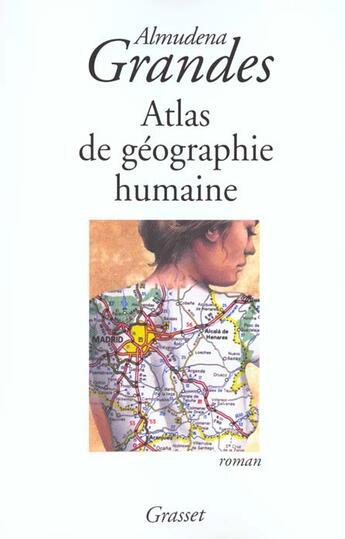Couverture du livre « Atlas De Geographie Humaine » de Grandes-A aux éditions Grasset Et Fasquelle