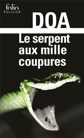 Couverture du livre « Le serpent aux mille coupures » de Doa aux éditions Gallimard