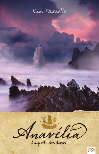 Couverture du livre « Anavelia t.2 ; la quête des dieux » de Kim Fournelle aux éditions Ada