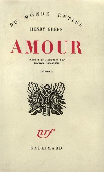 Couverture du livre « Amour » de Henry Green aux éditions Gallimard