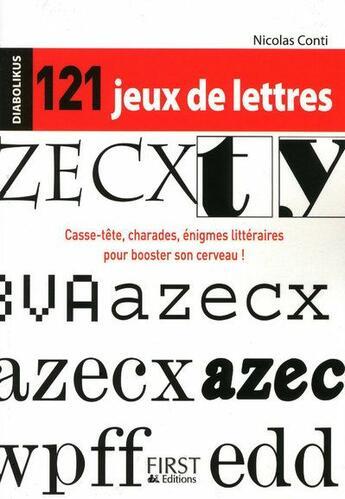Couverture du livre « 121 jeux de lettres » de Conti Nicolas aux éditions First
