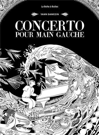 Couverture du livre « Concerto pour main gauche » de Yann Damezin aux éditions La Boite A Bulles