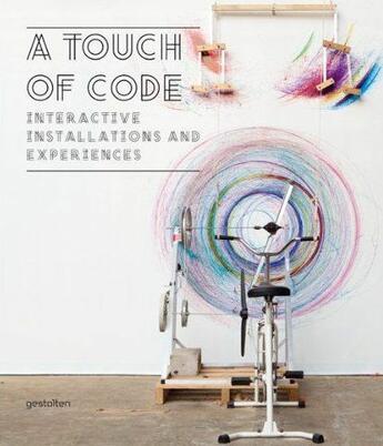 Couverture du livre « A Touch Of Code Interactive Installations And Experiences /Anglais » de Klanten/Ehmann aux éditions Dgv