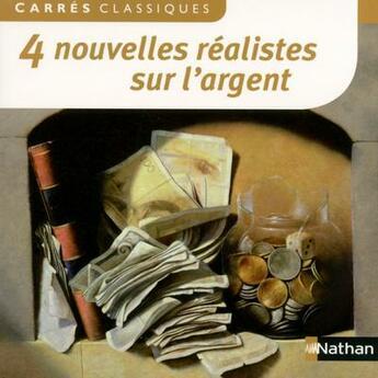 Couverture du livre « 4 nouvelles réalistes sur l'argent » de Collectif aux éditions Nathan