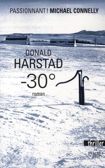 Couverture du livre « -30° » de Donald Harstad aux éditions Cherche Midi