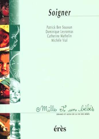 Couverture du livre « 1001 Bb 033 - Soigner » de Collectif aux éditions Eres