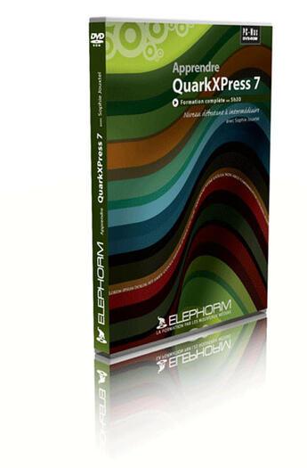 Couverture du livre « Apprendre quarxpress 7 » de Jouxtel Sophie aux éditions Elephorm