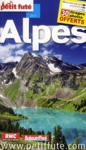 Couverture du livre « GUIDE PETIT FUTE ; REGION ; Alpes (édition 2012) » de Collectif Petit Fute aux éditions Le Petit Fute
