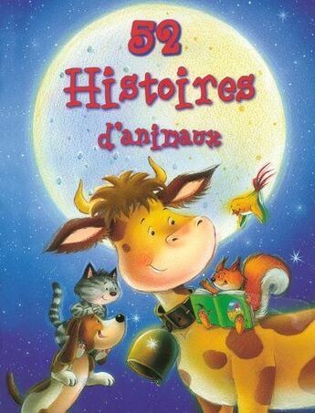 Couverture du livre « 52 histoires d'animaux » de Collectif aux éditions Hemma