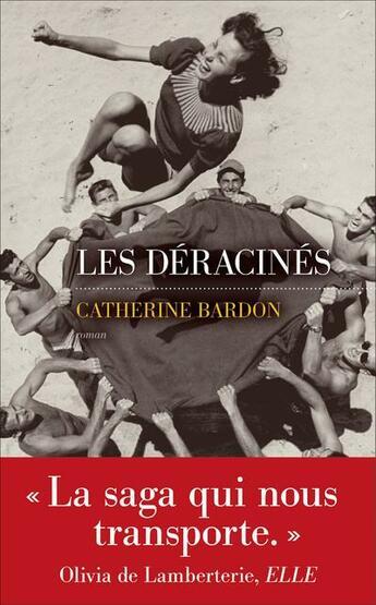 Couverture du livre « Les déracinés » de Catherine Bardon aux éditions Les Escales