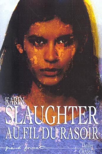 Couverture du livre « Au Fil Du Rasoir » de Slaughter-K aux éditions Grasset Et Fasquelle