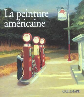 Couverture du livre « La peinture américaine » de Francesca Castria aux éditions Gallimard