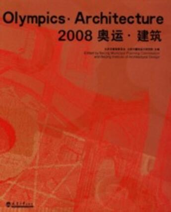 Couverture du livre « 2008 olympics ; architecture » de Zhu Xiaodi aux éditions Links
