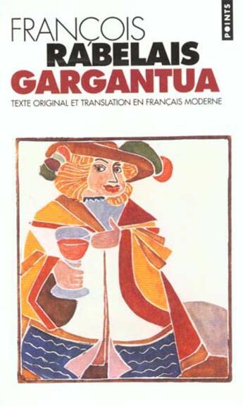 Couverture du livre « Gargantua » de Francois Rabelais aux éditions Points