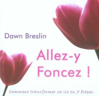 Couverture du livre « Allez-y foncez ! » de Breslin Dawn aux éditions Ada