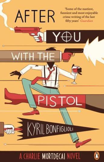 Couverture du livre « After you with the pistol » de Kyril Bonfiglioli aux éditions Penguin Books Ltd Digital