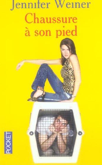 Couverture du livre « Chaussure A Son Pied » de Jennifer Weiner aux éditions Pocket