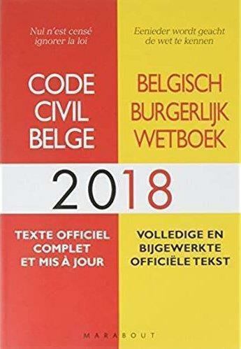 Couverture du livre « Code civil belge (édition 2018) » de Collectif aux éditions Marabout