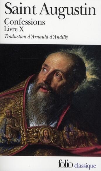 Couverture du livre « Confessions ; livre X » de Saint Augustin aux éditions Gallimard