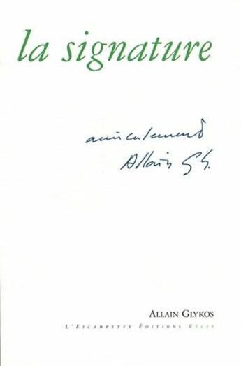 Couverture du livre « La signature » de Allain Glykos aux éditions Escampette