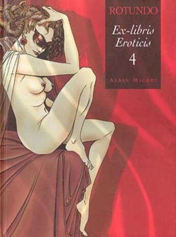 Couverture du livre « Ex-Libris Eroticis T.4 » de Massimo Rotundo aux éditions Drugstore