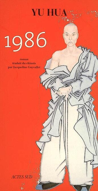 Couverture du livre « 1986 » de Yu Hua aux éditions Actes Sud