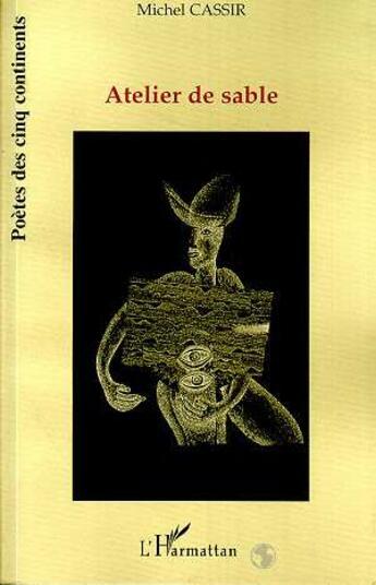 Couverture du livre « Atelier de sable » de Michel Cassir aux éditions L'harmattan