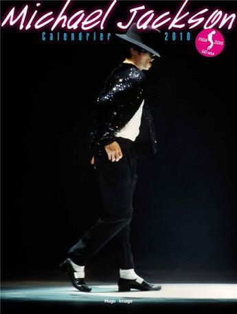 Couverture du livre « Calendrier Michael Jackson (édition 2018) » de Collectif aux éditions Hugo Image