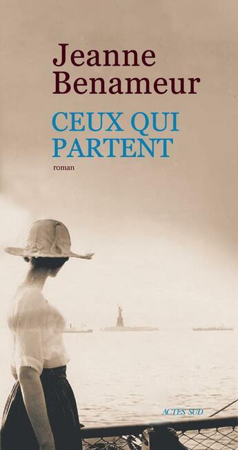 Couverture du livre « Ceux qui partent » de Jeanne Benameur aux éditions Actes Sud