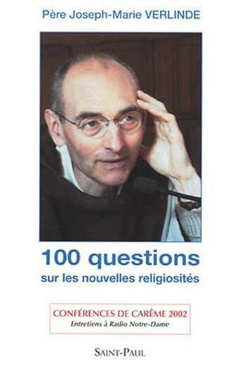 Couverture du livre « 100 questions sur les nouvelles religiosités » de Joseph-Marie Verlinde aux éditions Saint Paul