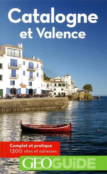 Couverture du livre « GEOguide ; Catalogne et Valence (édition 2020) » de Collectif Gallimard aux éditions Gallimard-loisirs