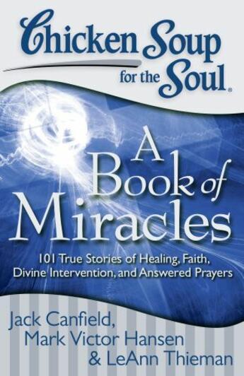 Couverture du livre « Chicken Soup for the Soul: A Book of Miracles » de Leann Thieman aux éditions Chicken Soup For The Soul