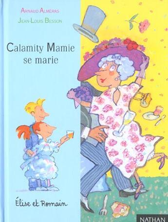 Couverture du livre « Calamity Mamie Se Marie » de Arnaud Almeras aux éditions Nathan