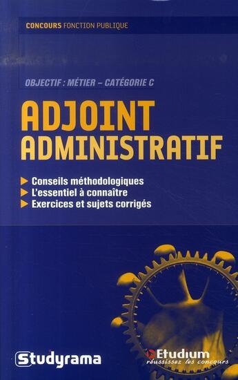 Couverture du livre « Concours d'adjoint administratif » de Collectif aux éditions Studyrama