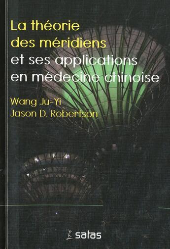 Couverture du livre « La theorie des meridiens » de Ju Yi/Robertson aux éditions Satas