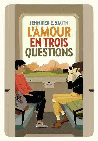 Couverture du livre « L'amour en trois questions » de Jennifer E. Smith aux éditions Gallimard-jeunesse