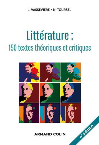 Couverture du livre « Littérature ; 150 textes théoriques et critiques » de Jacques Vasseviere aux éditions Armand Colin