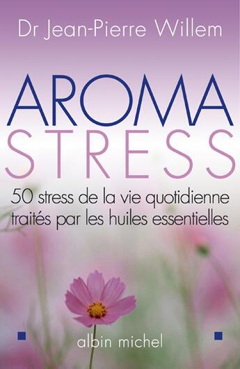 Couverture du livre « Aroma-Stress » de Willem-J.P aux éditions Albin Michel