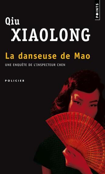 Couverture du livre « La danseuse de Mao » de Xiaolong Qiu aux éditions Points