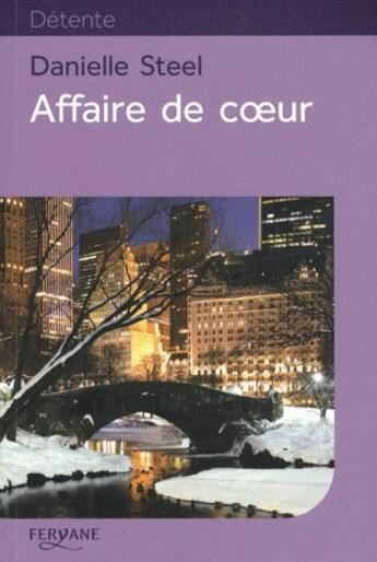 Couverture du livre « Affaire de coeur » de Danielle Steel aux éditions Feryane
