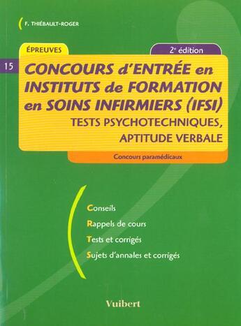 Couverture du livre « Concours d'entree en ifsi tests psychothechniques aptitude verbale ; 2e edition » de Francoise Thiebault-Roger aux éditions Vuibert