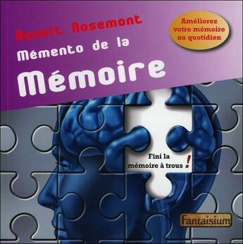 Couverture du livre « Mémento de la mémoire » de Benoit Rosemont aux éditions Fantaisium