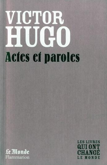 Couverture du livre « Actes et paroles » de Victor Hugo aux éditions Flammarion