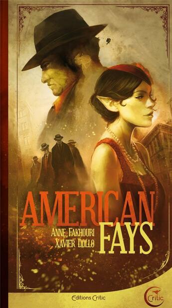 Couverture du livre « American fays » de Anne Fakhouri et Xavier Dollo aux éditions Critic